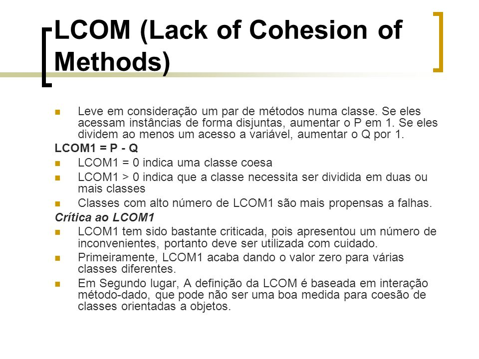 LCOM (Lack of Cohesion of Methods)