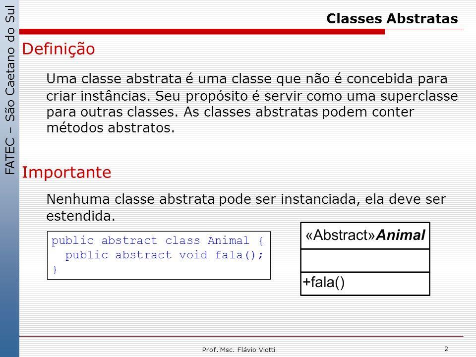 Classes Abstratas Definição.