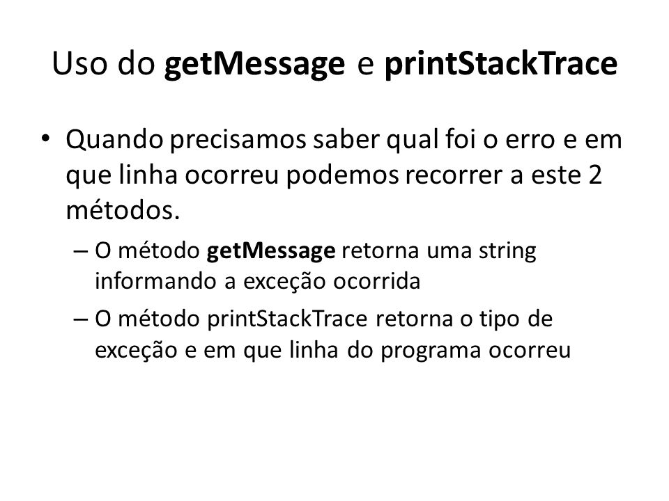 Uso do getMessage e printStackTrace
