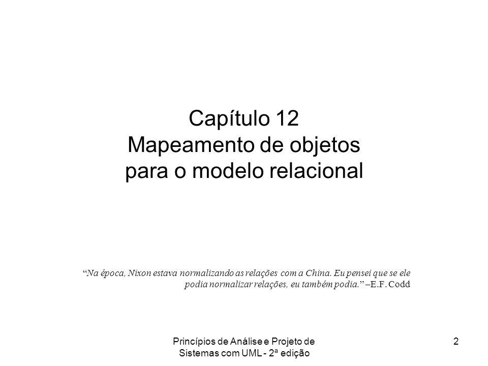 Capítulo 12 Mapeamento de objetos para o modelo relacional