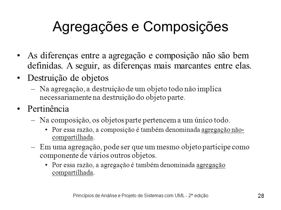 Agregações e Composições