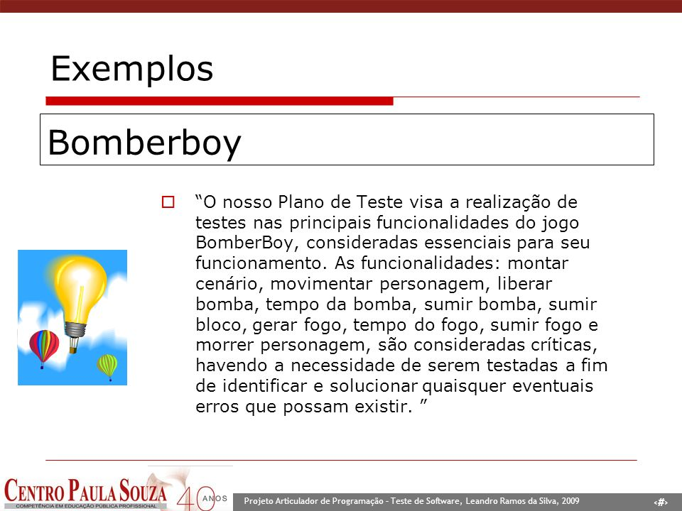 Exemplos Bomberboy.