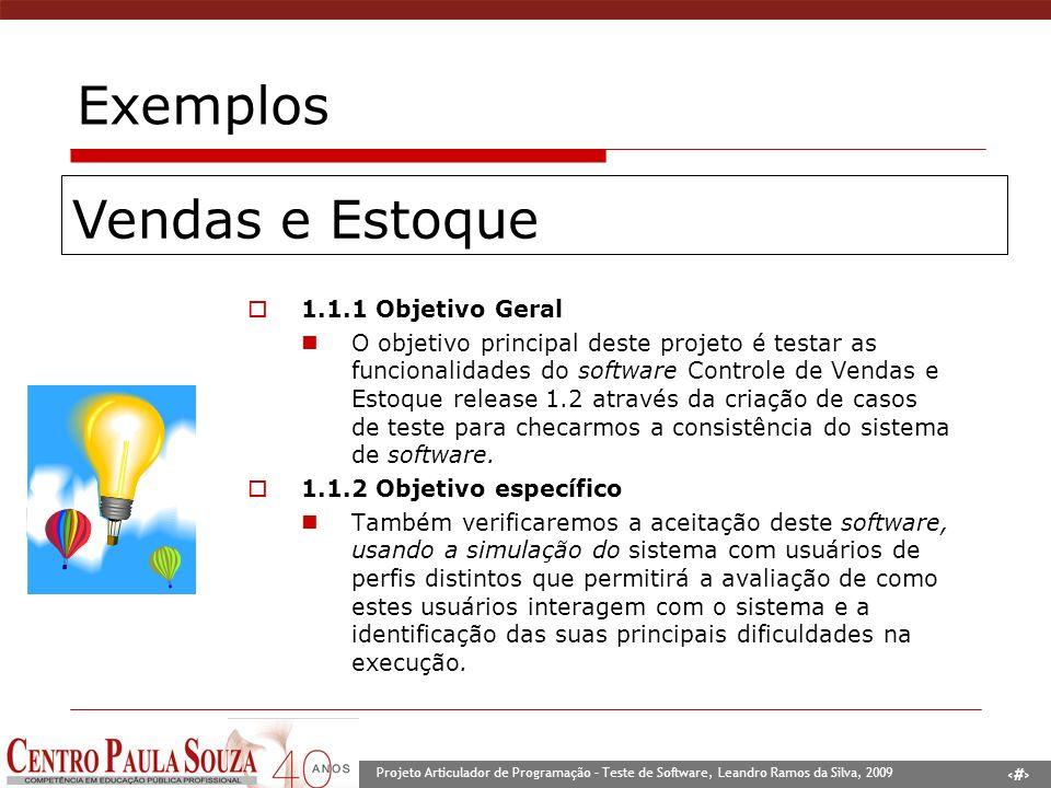 Exemplos Vendas e Estoque 1.1.1 Objetivo Geral
