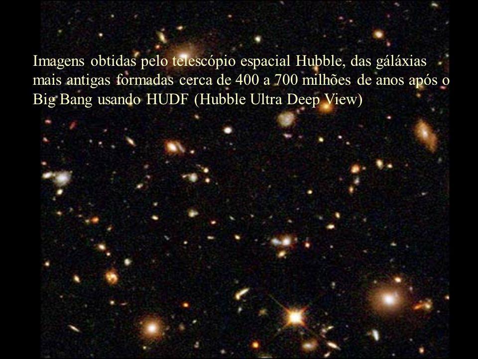 Imagens obtidas pelo telescópio espacial Hubble, das gáláxias mais antigas formadas cerca de 400 a 700 milhões de anos após o Big Bang usando HUDF (Hubble Ultra Deep View)