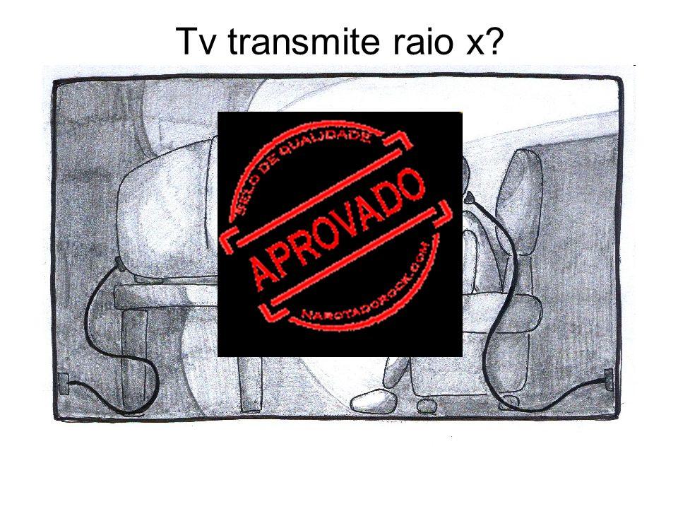 Tv transmite raio x