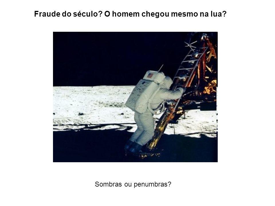 Fraude do século O homem chegou mesmo na lua
