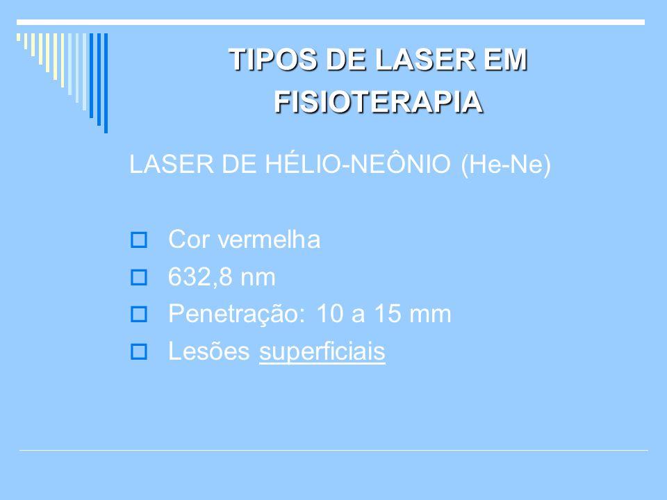 TIPOS DE LASER EM FISIOTERAPIA