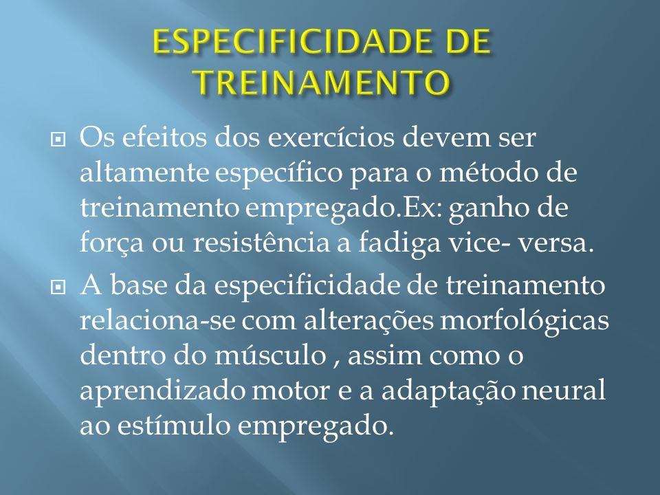ESPECIFICIDADE DE TREINAMENTO
