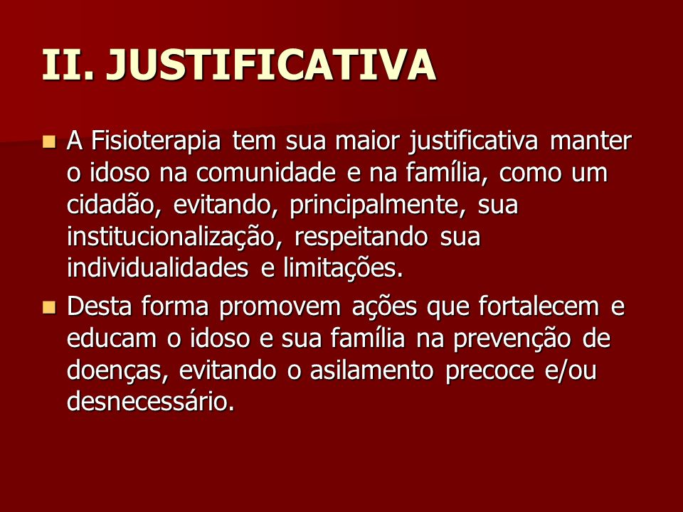 II. JUSTIFICATIVA