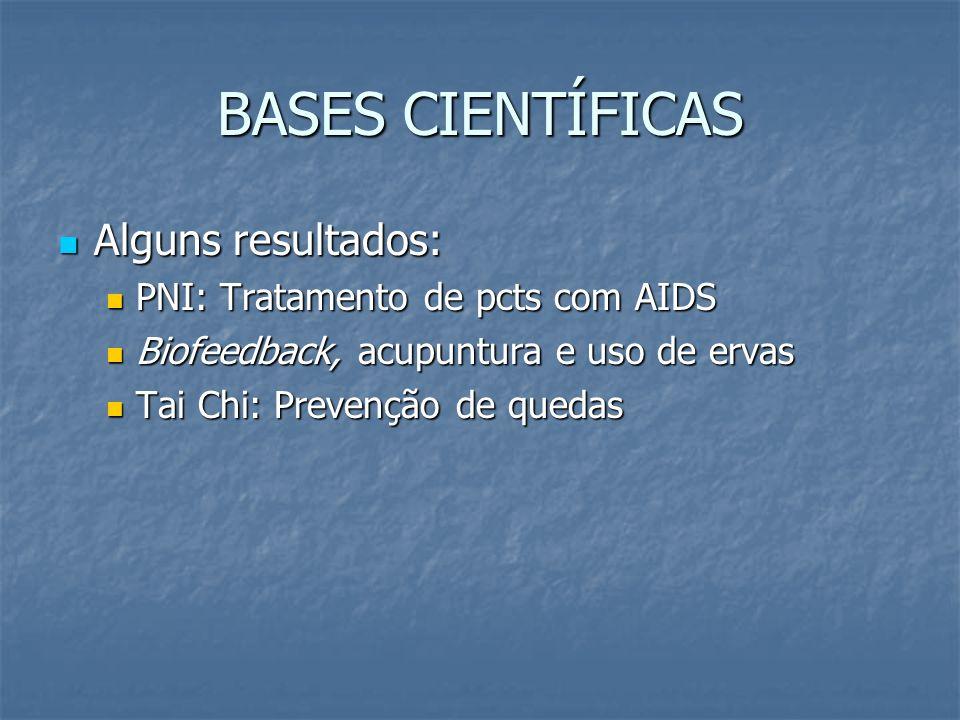 BASES CIENTÍFICAS Alguns resultados: PNI: Tratamento de pcts com AIDS