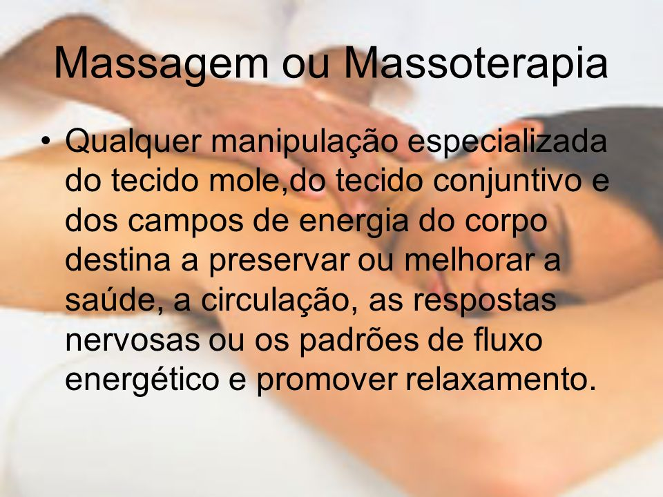 Massagem ou Massoterapia