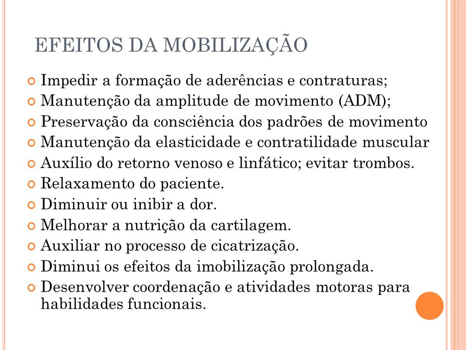 EFEITOS DA MOBILIZAÇÃO