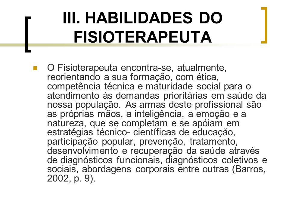 III. HABILIDADES DO FISIOTERAPEUTA