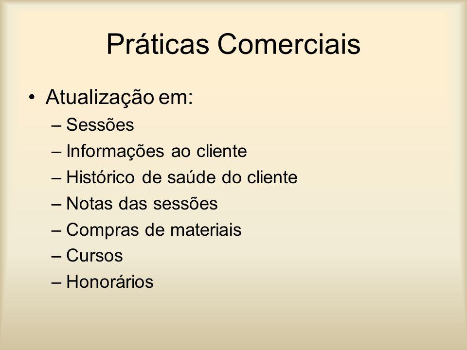 Práticas Comerciais Atualização em: Sessões Informações ao cliente
