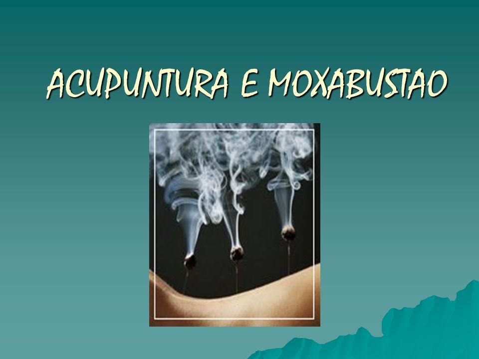 ACUPUNTURA E MOXABUSTAO