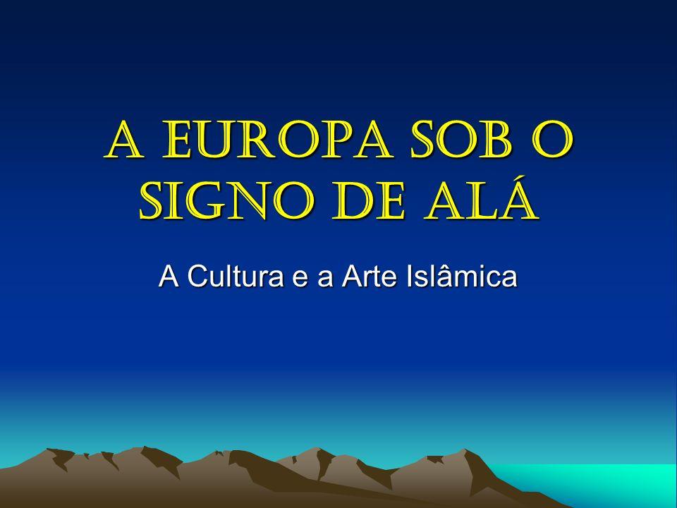 A Europa Sob o Signo de Alá