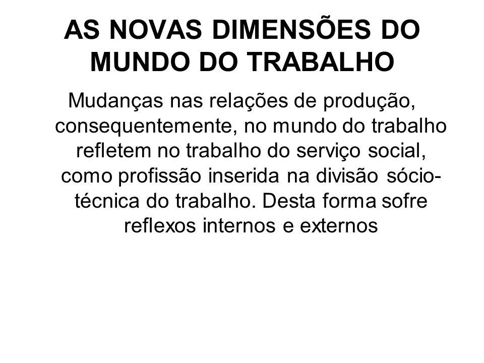 AS NOVAS DIMENSÕES DO MUNDO DO TRABALHO