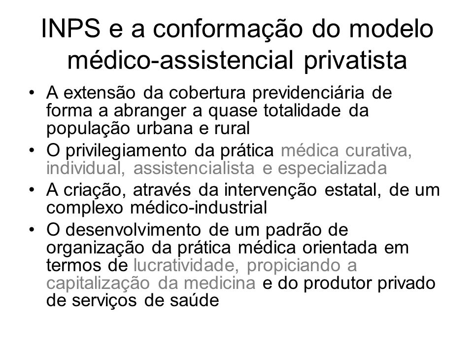 INPS e a conformação do modelo médico-assistencial privatista