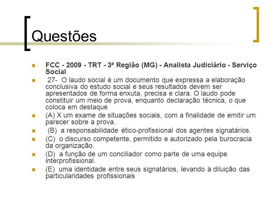 Questões FCC - 2009 - TRT - 3ª Região (MG) - Analista Judiciário - Serviço Social.