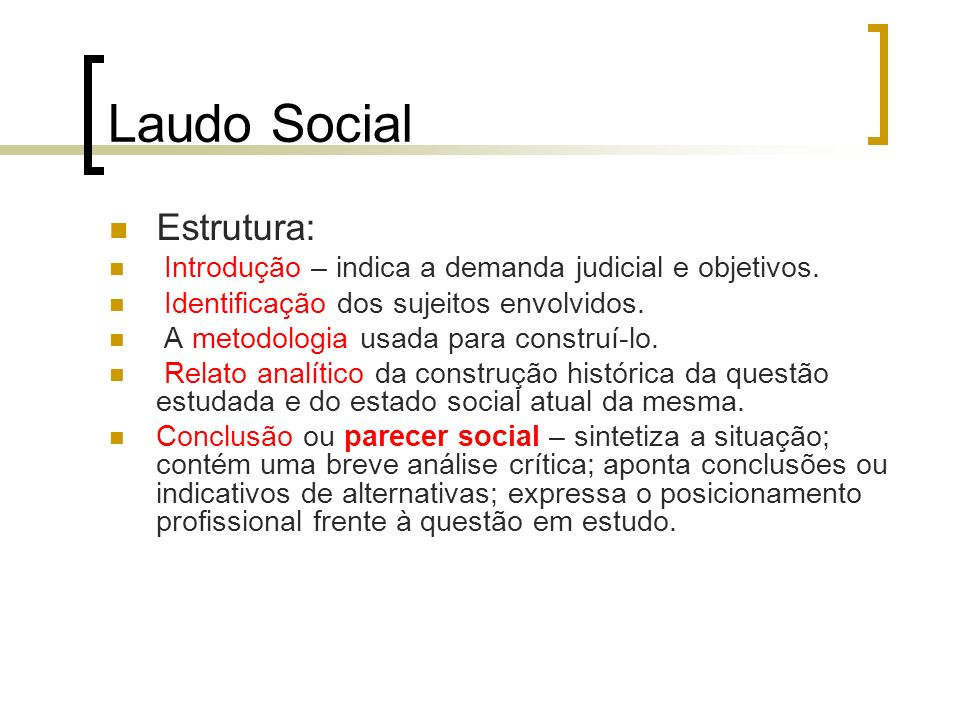 Laudo Social Estrutura: