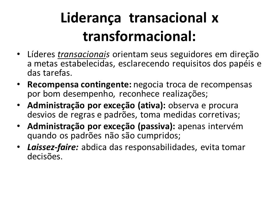 Liderança transacional x transformacional: