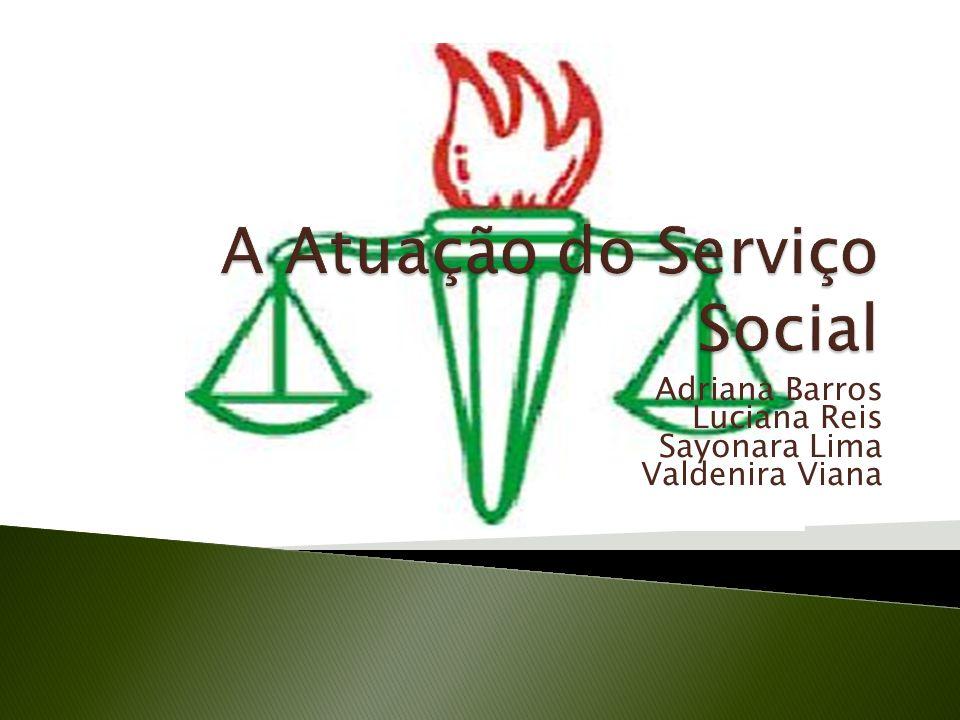 A Atuação do Serviço Social