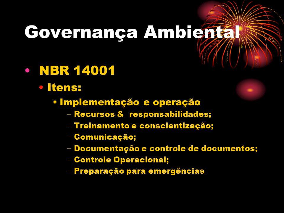 Governança Ambiental NBR 14001 Itens: Implementação e operação