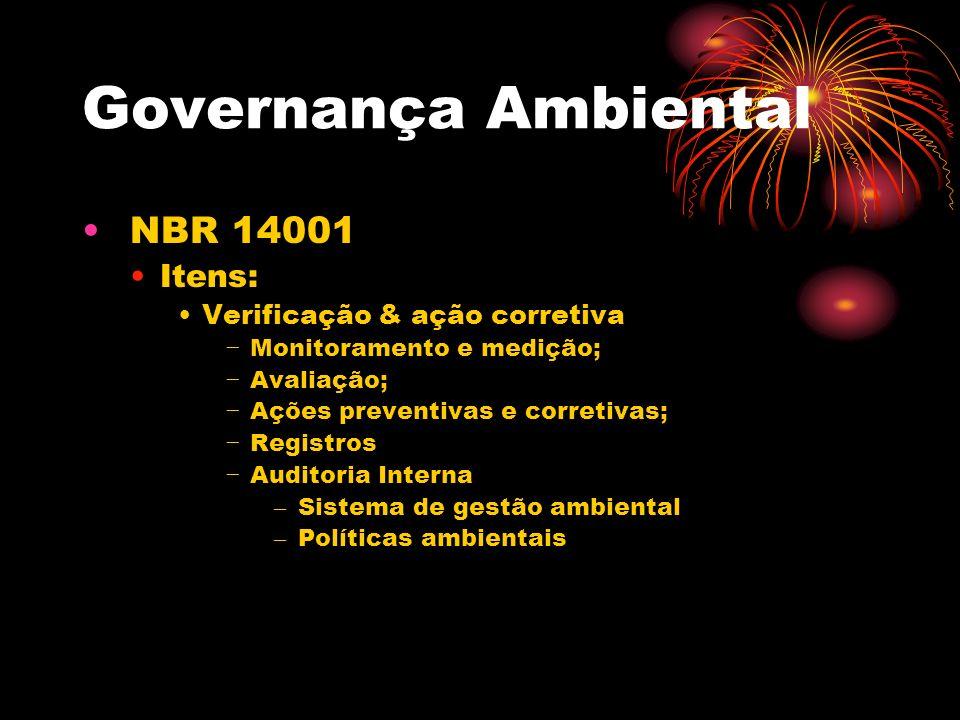 Governança Ambiental NBR 14001 Itens: Verificação & ação corretiva
