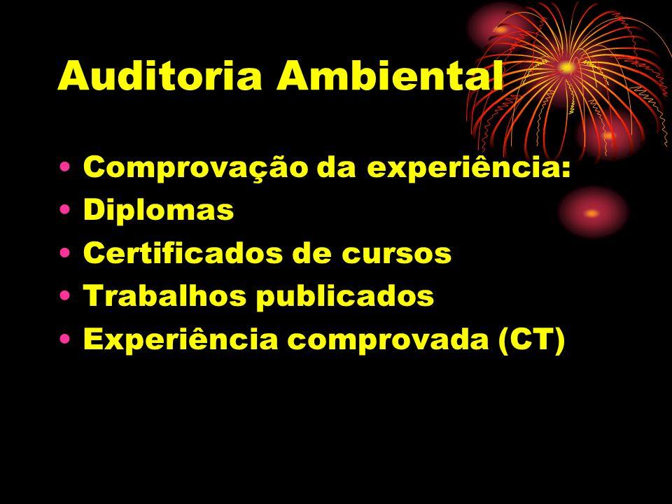 Auditoria Ambiental Comprovação da experiência: Diplomas