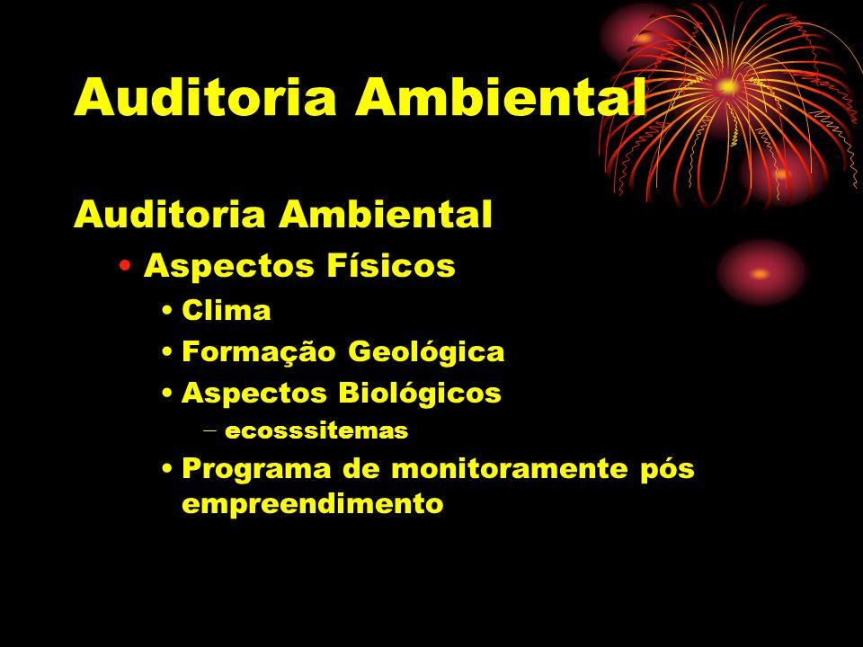 Auditoria Ambiental Auditoria Ambiental Aspectos Físicos Clima