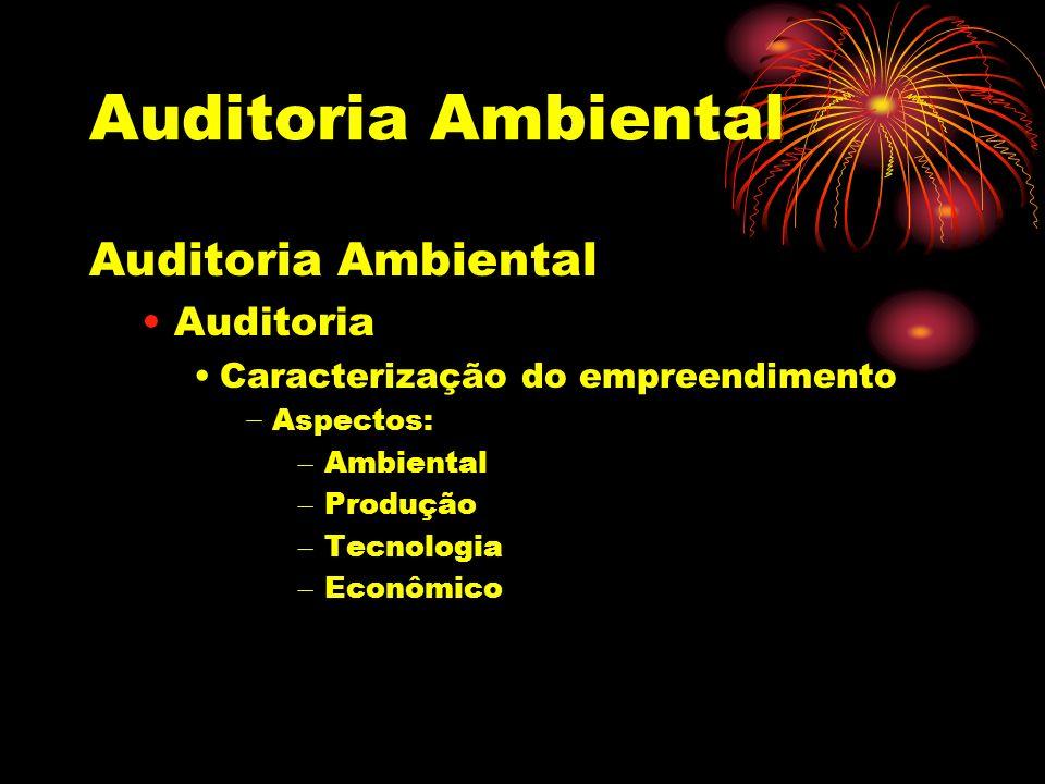 Auditoria Ambiental Auditoria Ambiental Auditoria