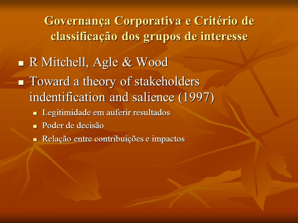 Toward a theory of stakeholders indentification and salience (1997)