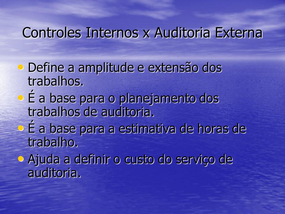 Controles Internos x Auditoria Externa