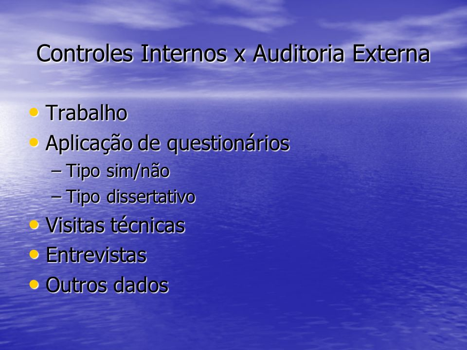 Controles Internos x Auditoria Externa