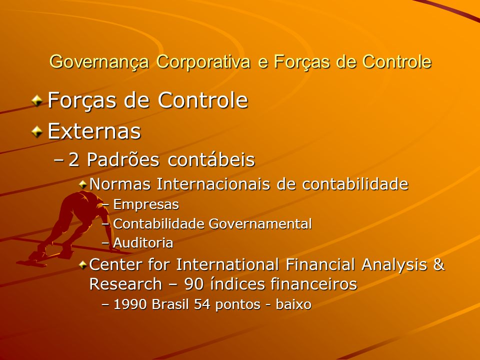 Governança Corporativa e Forças de Controle