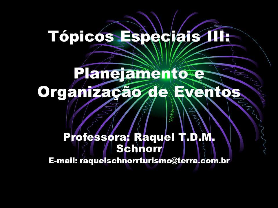 Tópicos Especiais III: Planejamento e Organização de Eventos