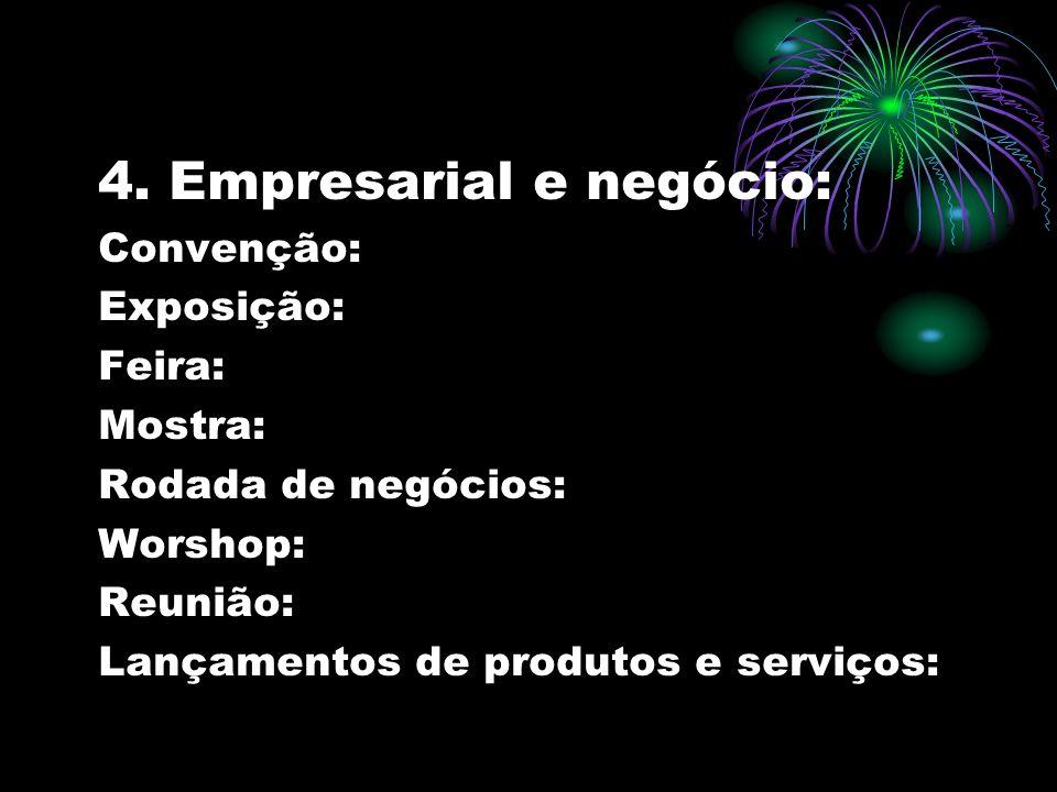4. Empresarial e negócio: