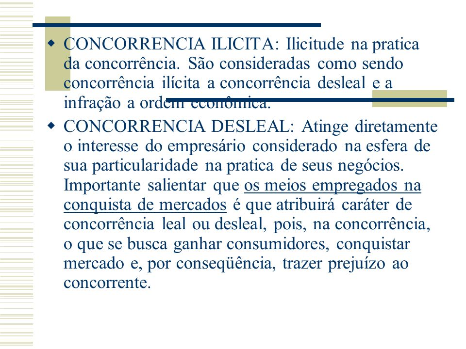 CONCORRENCIA ILICITA: Ilicitude na pratica da concorrência