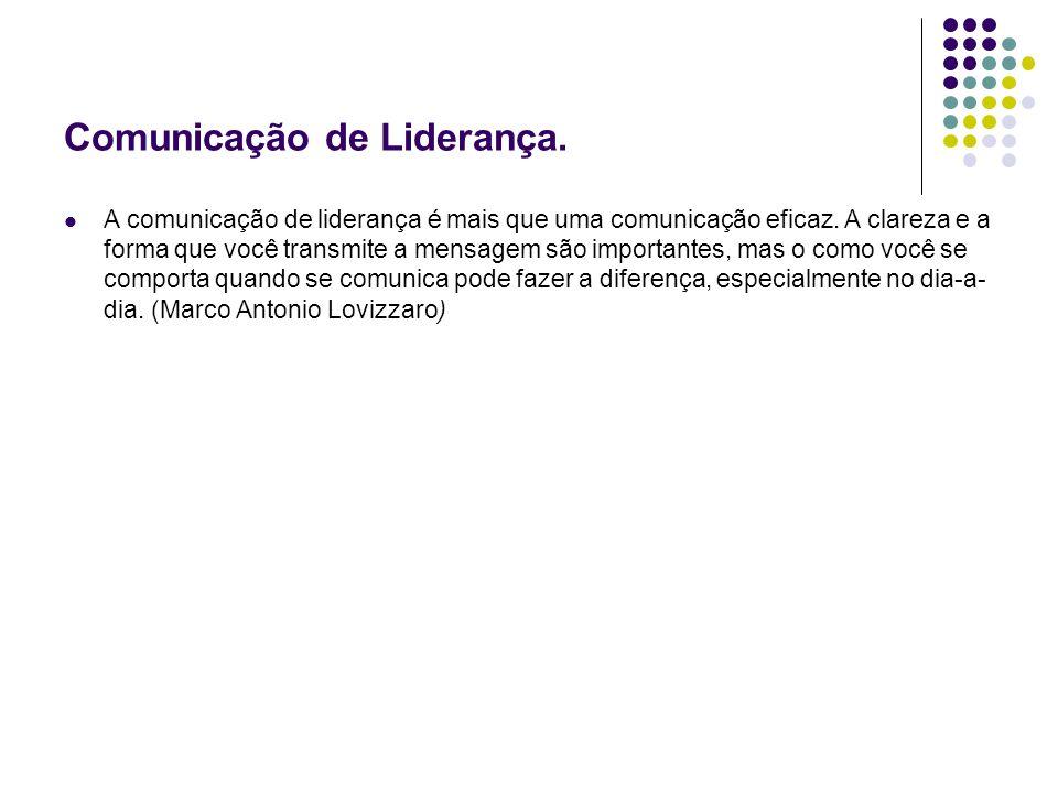 Comunicação de Liderança.