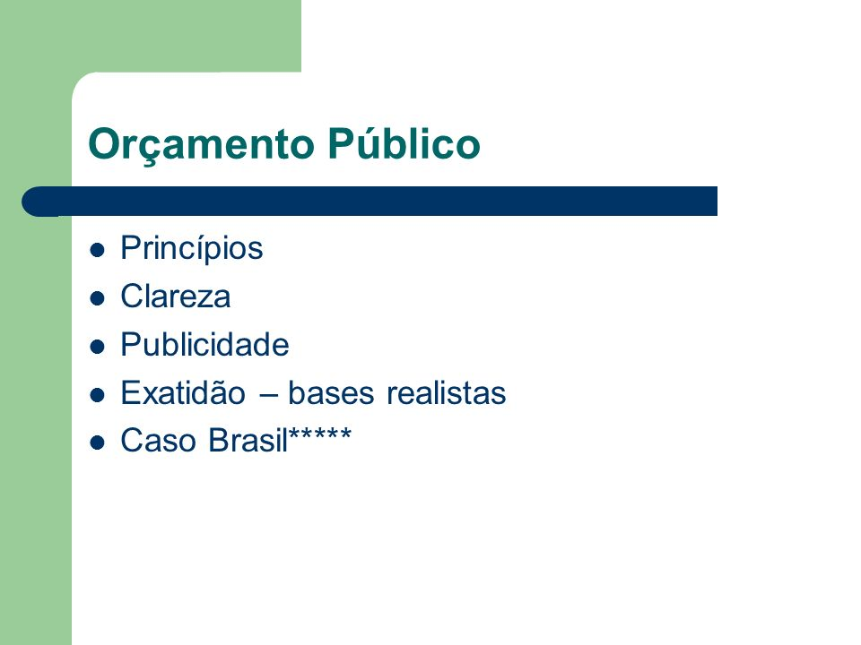 Orçamento Público Princípios Clareza Publicidade