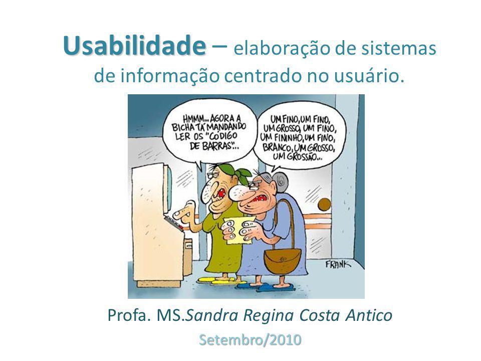 Profa. MS.Sandra Regina Costa Antico Setembro/2010