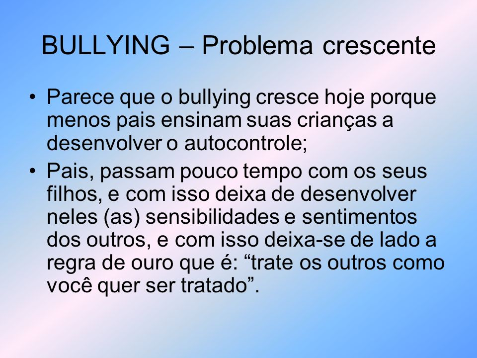 BULLYING – Problema crescente