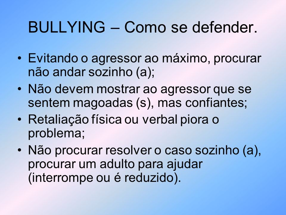BULLYING – Como se defender.