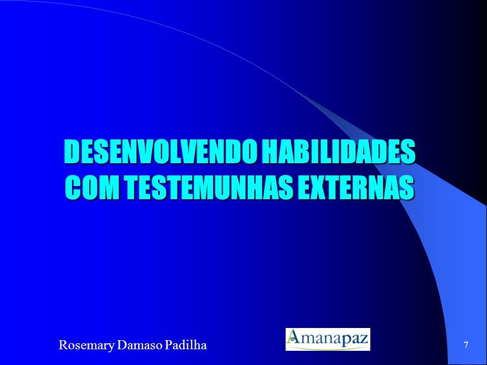 DESENVOLVENDO HABILIDADES COM TESTEMUNHAS EXTERNAS