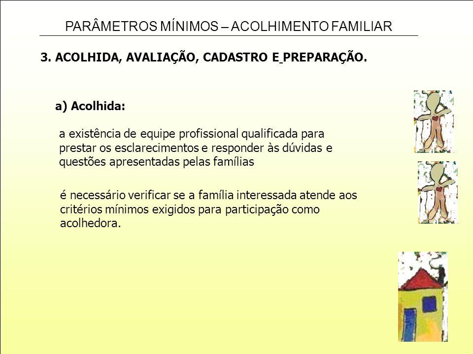 3. ACOLHIDA, AVALIAÇÃO, CADASTRO E PREPARAÇÃO.