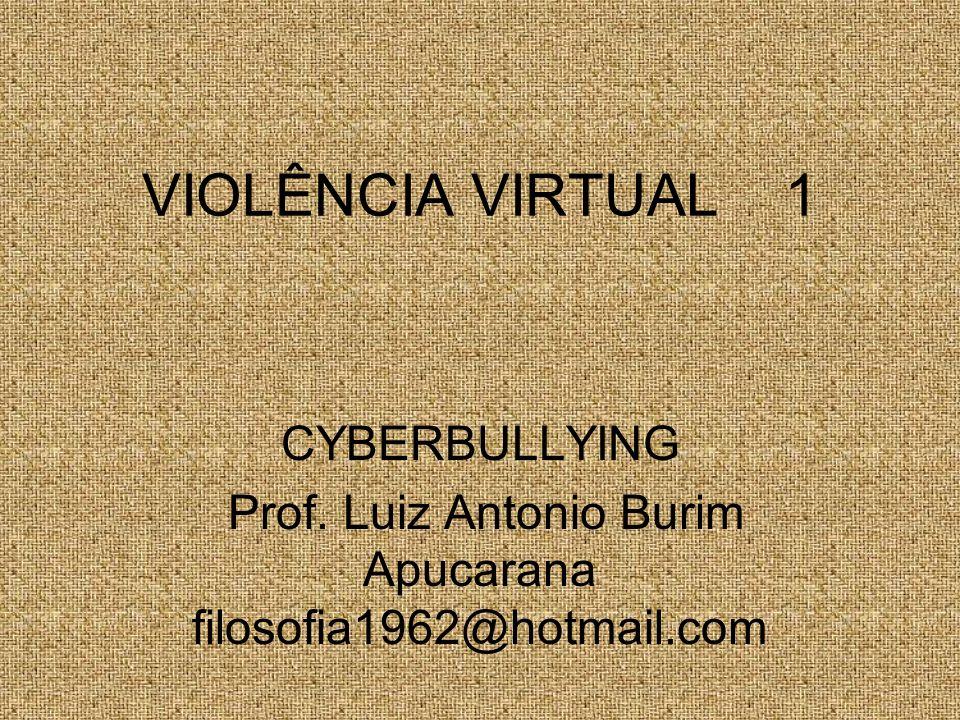 Prof. Luiz Antonio Burim Apucarana filosofia1962@hotmail.com