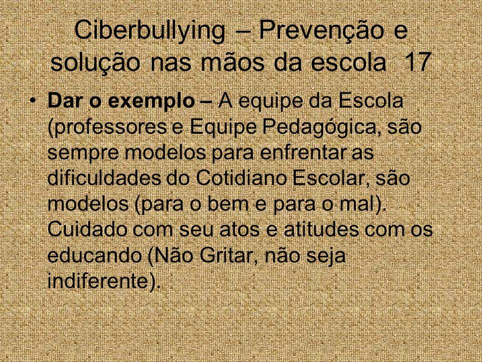 Ciberbullying – Prevenção e solução nas mãos da escola 17