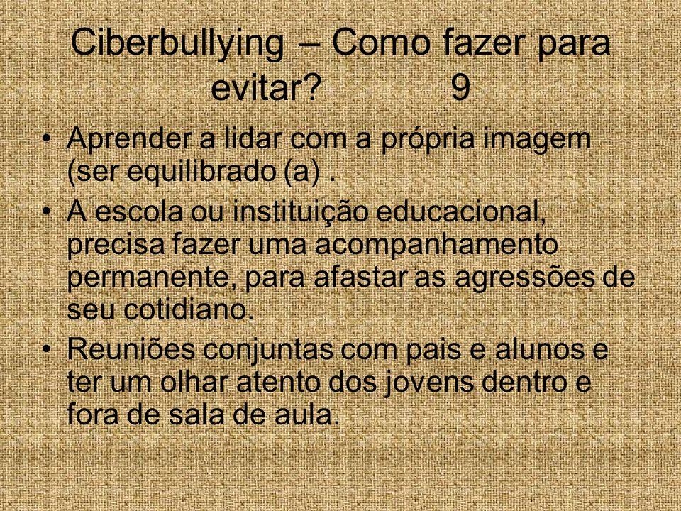 Ciberbullying – Como fazer para evitar 9