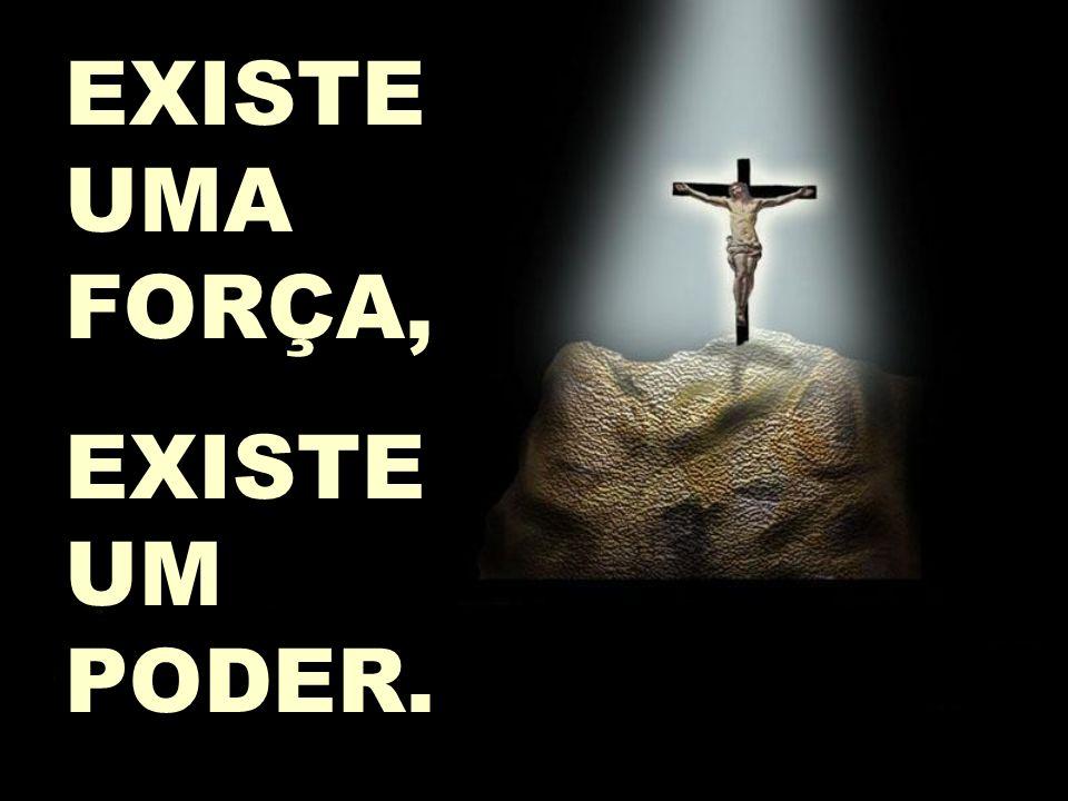 EXISTE UMA FORÇA, EXISTE UM PODER. História de Bernardette,