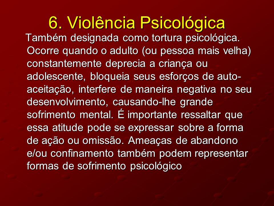 6. Violência Psicológica